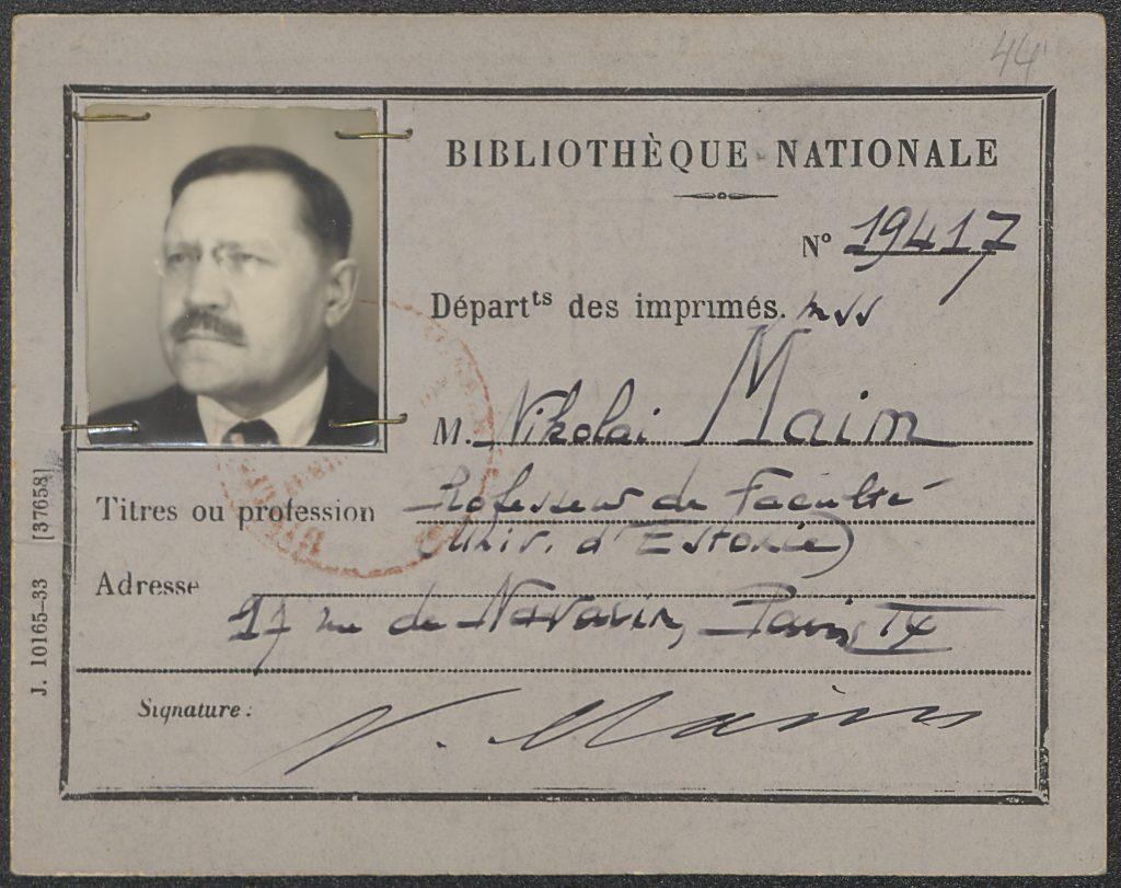 Nikolai Maim. Lugejapilet Pariisis Bibliothèque Nationale'is. Foto: TÜR KHO, f. 88 s. 2−1, 34